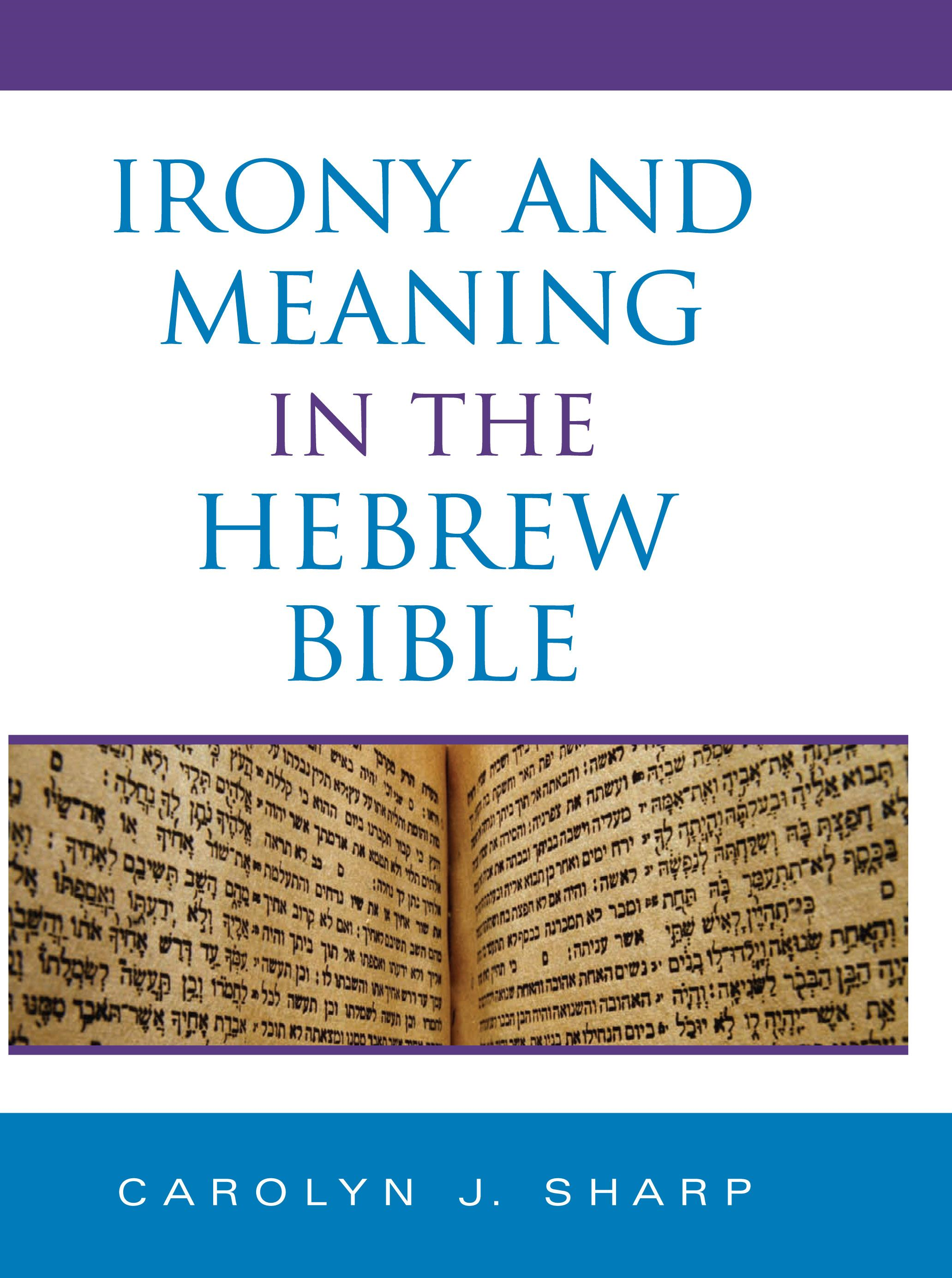 Irony and Meaning in the Hebrew Bible