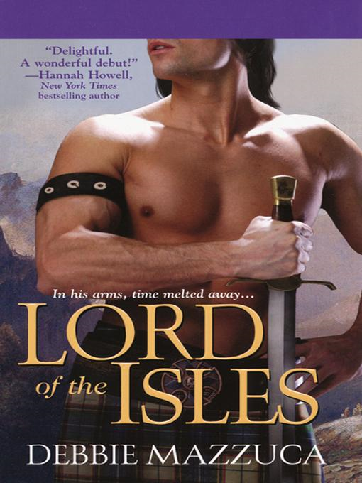 Lord of The Isles By: Debbie Mazzuca