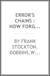 Error's chains : how forged and broken