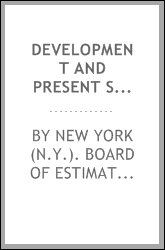 Development and present status of city planning in New York City