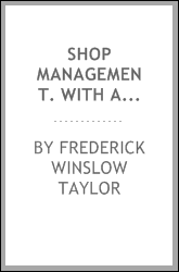Shop management. With an introd. by Henry R. Towne