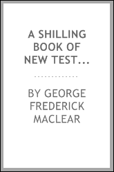 download A Shilling Book of New Testament History for National and Elementary Schools ... book