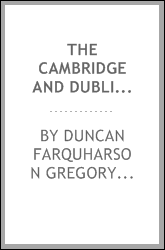The Cambridge and Dublin mathematical journal ..