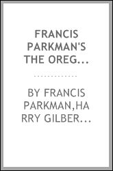 Francis Parkman's The Oregon trail