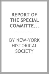 download Report of the special committee of the New-York historical society book