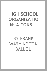 High School Organization: A Constructive Study Applied to New York City
