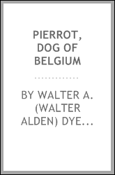 Pierrot, dog of Belgium