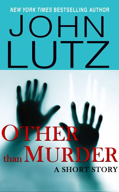 Other Than Murder By: John Lutz