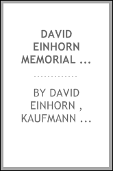 David Einhorn Memorial Volume: Selected Sermons and Addresses