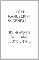 Lloyd Manuscripts: Genealogies of the Families of Awbrey-Vaughan, Blunston ...