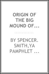 Origin of the big mound of St. Louis