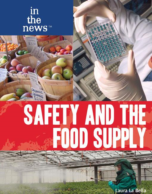 Safety and the Food Supply