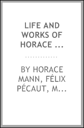 Life and Works of Horace Mann