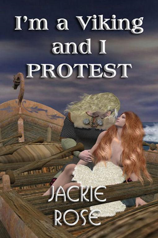 I'm a Viking and I Protest