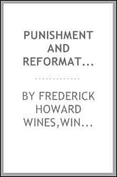 Punishment and reformation; a study of the penitentiary system