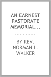 an earnest pastorate memorials of the rev alexander leitch,m.a.