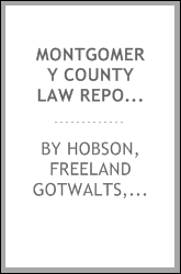 Montgomery County law reporter