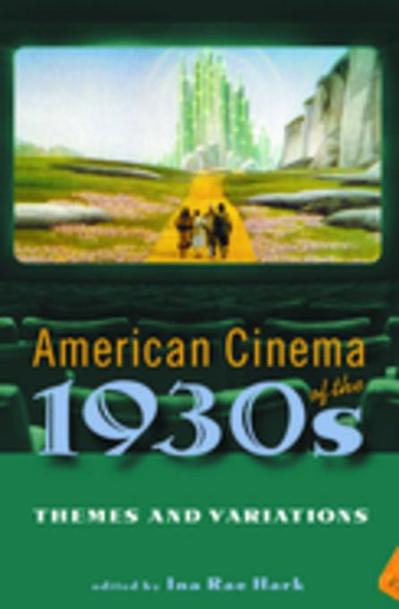 American Cinema of the 1930s: Themes and Variations