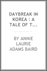Daybreak in Korea : a tale of transformation in the Far East