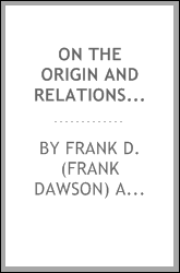 download On the origin and relations of the Grenville & Hastings series in the Canadian Laurentian [microform] book