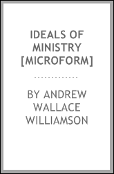 Ideals of ministry [microform]