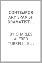 Contemporary Spanish Dramatists: Plays by Perez Galdos, Linares Rivas ... By: Charles Alfred Turrell, Benito Pérez Galdós, Manuel Linares Rivas, Joaquín Alvarez Quintero, Eduardo Marquina, Eduardo Zamacois, Joaquín Dicenta