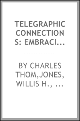 Telegraphic connections: embracing recent methods in quadruplex telegraphy
