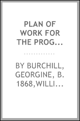 Plan of work for the Progressive road to reading, by Georgine Burchill, William L. Ettinger, Edgar Dubs Shimer