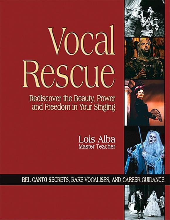 Vocal Rescue: Rediscover the Beauty, Power and Freedom in Your Singing