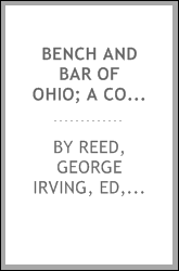 Bench and bar of Ohio; a compendium of history and biography