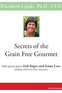 download Secrets of the Grain Free Gourmet book