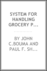SYSTEM FOR HANDLING GROCERY PRODUCTS FROM SUPPLIER TO DISTRIBUTION WAREHOUSE
