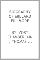 download Biography of Millard Fillmore book