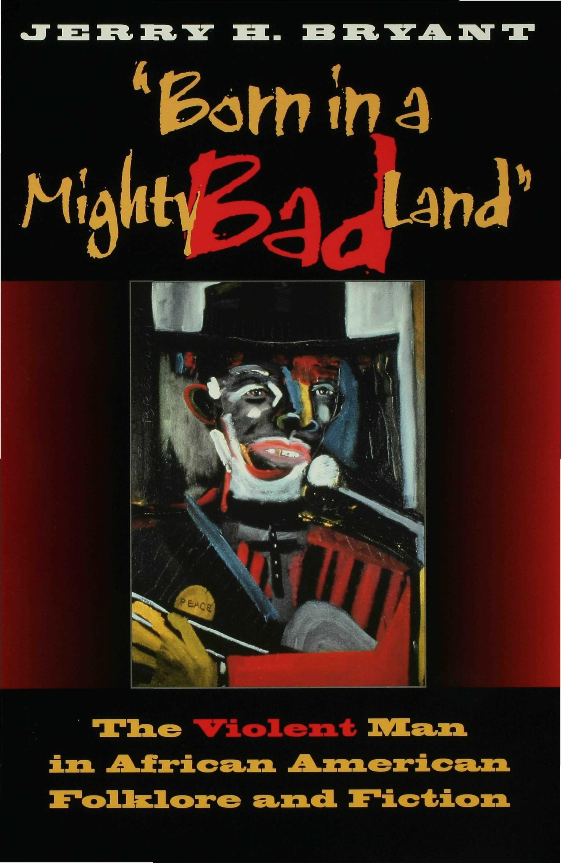 """Born in a Mighty Bad Land"""