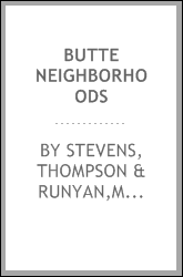 Butte neighborhoods