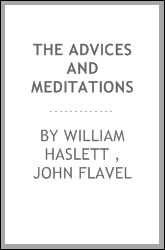 The Advices and Meditations