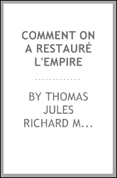 Comment on a restauré l'empire