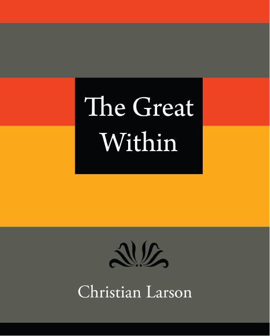 The Great Within - Christian Larson