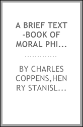 A brief text-book of moral philosophy