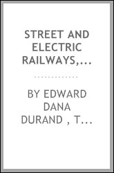 Street and Electric Railways, 1902: Special Reports