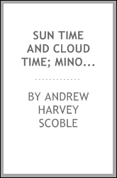 Sun time and cloud time; minor chords, verses, sketches, tales