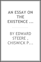 An Essay on the Existence and Attributes of God