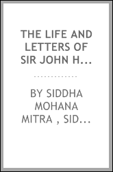 The Life and Letters of Sir John Hall ...