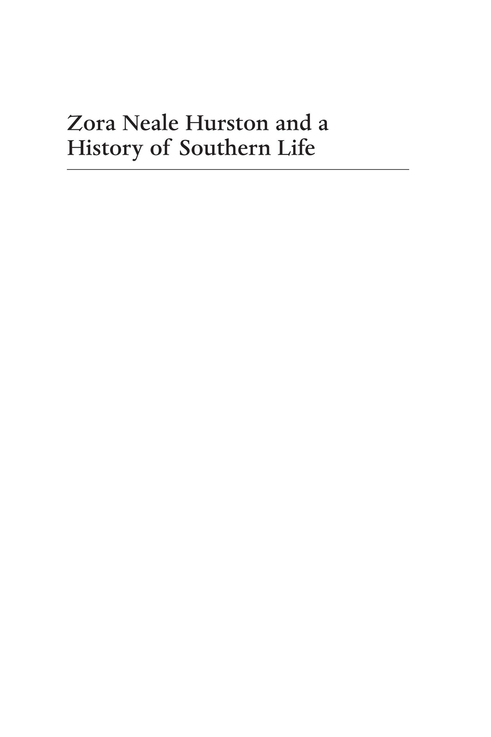 Zora Neale Hurston and a History of Southern Life. Critical Perspectives on the Past.