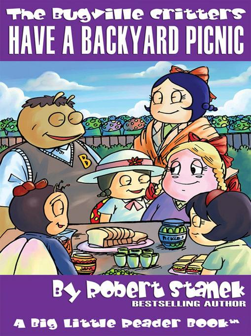 Have a Backyard Picnic By: Robert Stanek