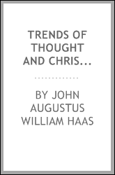 Trends of thought and Christian truth
