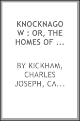 Knocknagow : or, The homes of Tipperary