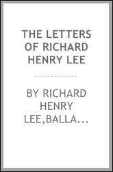The letters of Richard Henry Lee