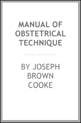 Manual of obstetrical technique
