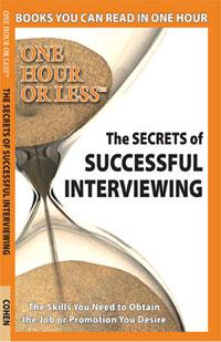 The Secrets of Successful Interviewing